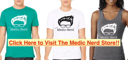 Click here for Medic Nerd Store