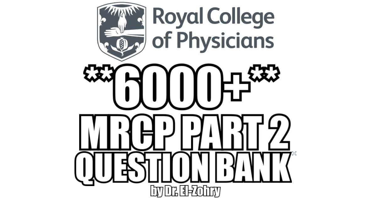 MRCP Part 2 Question Bank PDF Free Download (6000