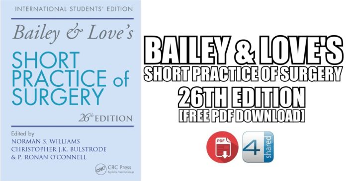 Bailey & Love's Short Practice of Surgery 26th Edition PDF