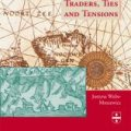 Traders, ties and tensions : the interactions of Lübeckers, Overijsslers and Hollanders in Late Medieval Bergen