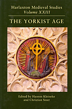 The Yorkist Age: Proceedings of the 2011 Harlaxton Symposium