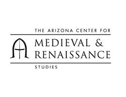 Arizona Center of Medieval and Renaissance Studies