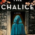 "BOOK REVIEWS: ""The Chalice"" by Nancy Bilyeau"
