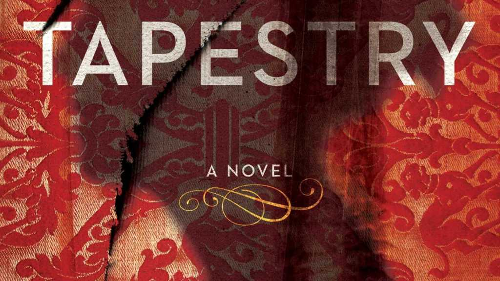 The Tapestry by Nancy Bilyeau
