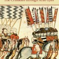 The Rewriting of History in Amin Maalouf's The Crusades Through Arab Eyes