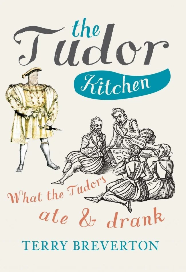 The Tudor Kitchen - Amberley Publishing