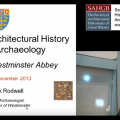 Researching Architectural History Through Archaeology: The Case of Westminster Abbey