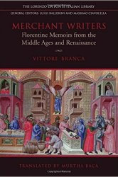 Books: Merchant Writers: Florentine Memoirs from the Middle Ages and Renaissance