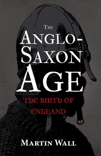 martin wall anglo saxon england