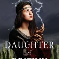 Daughter of Destiny, by Nicole Evelina