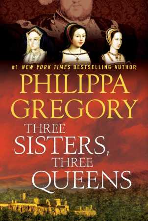 three-sisters-three-queens-9781476758572_hr