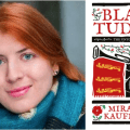 The Lives of Black Tudors: An Interview with Miranda Kaufmann
