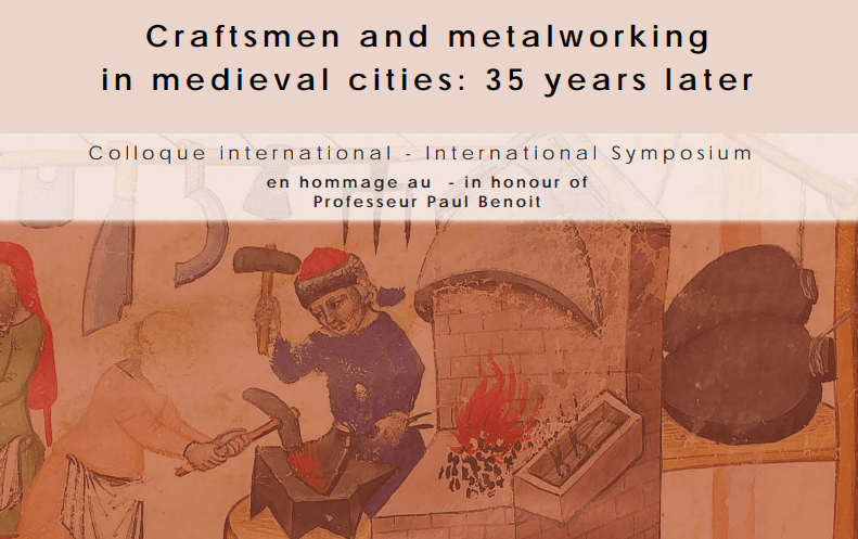 Call for Papers: Craftsmen and metalworking in medieval cities: 35 years later