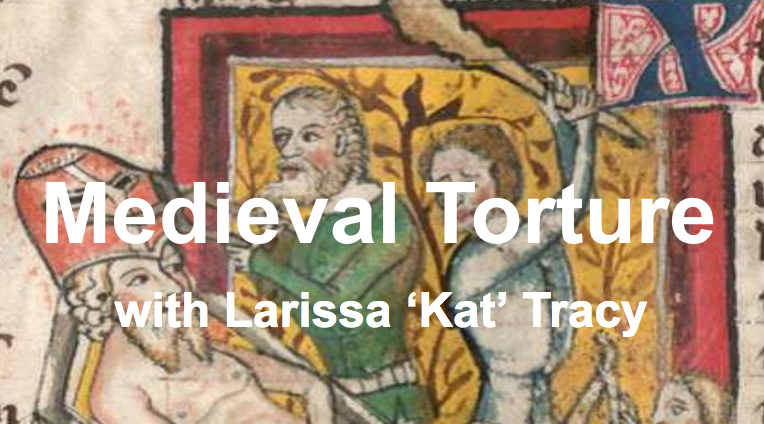 Medieval torture with Larissa 'Kat' Tracy