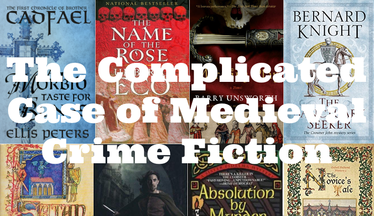 The Complicated Case of Medieval Crime Fiction