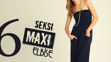 Photo of 6 Seksi Maxi Elbise
