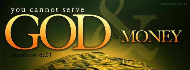 No one can serve two masters God And mammon