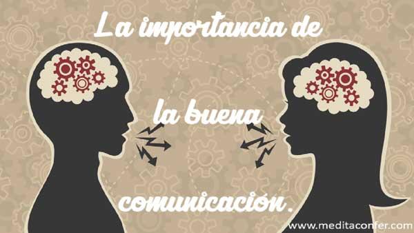 La comunicación es esencial.