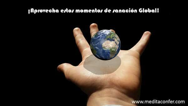 Momentos de sanación global.