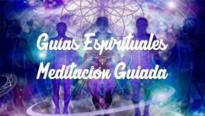 Meditación Guías Espirituales: Conecta ahora. Un método de canalización.