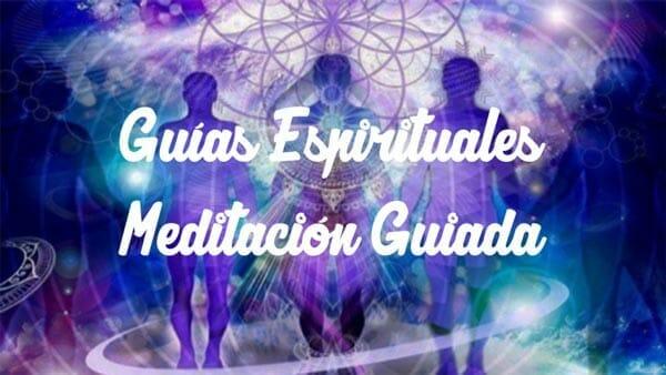 Meditación Guías Espirituales: Conecta ahora