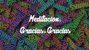 Meditación de abundancia y gratitud.