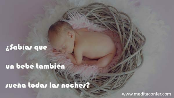 Los bebés también sueñan.