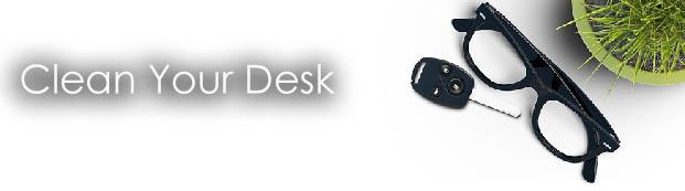 4 - clean your desk