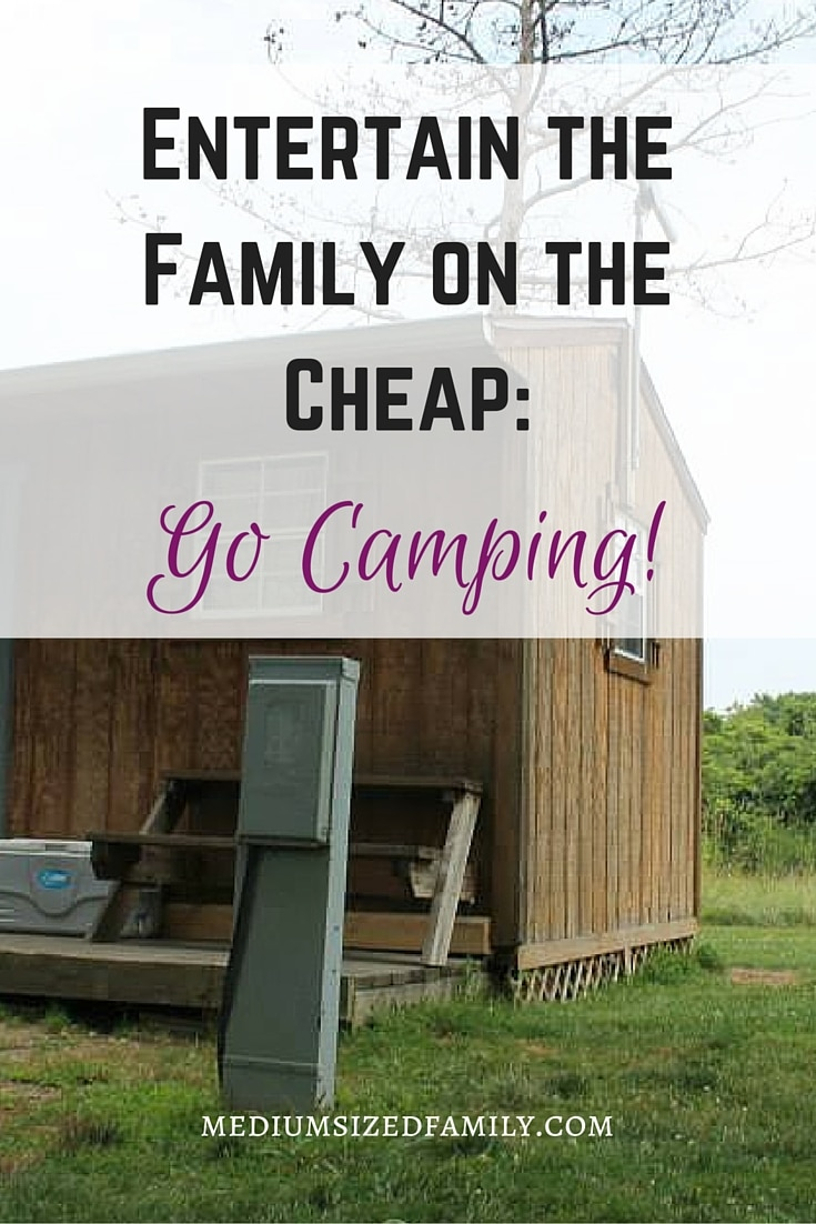 Entertain the Family on the Cheap: Go Camping! These camping tips will help your family enjoy time together without spending a ton of cash. Frugal fun!