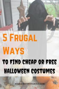 5 Frugal Ways to Find Cheap or Free Halloween Costumes If you need tips for free Halloween costume ideas, check out this post. Keep your Halloween frugal and fun!