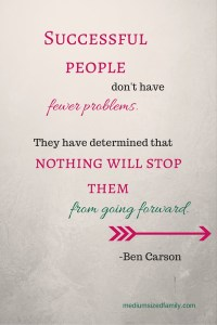 Successful people don't have fewer problems.