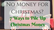7 Merry Ways to Fill Your Christmas Savings Account