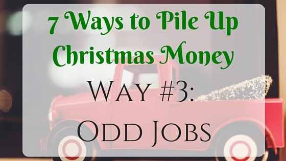 7 Ways to Pile Up Christmas Money: Odd Jobs