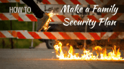 How to Make a Family Security Plan