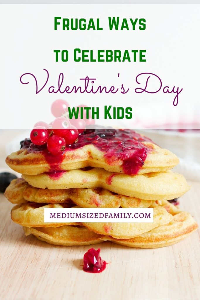 Frugal Ways to Celebrate Valentine's Day for Kids