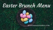 The Best Easter Brunch Buffet Menu for Joyful (But Busy) Moms
