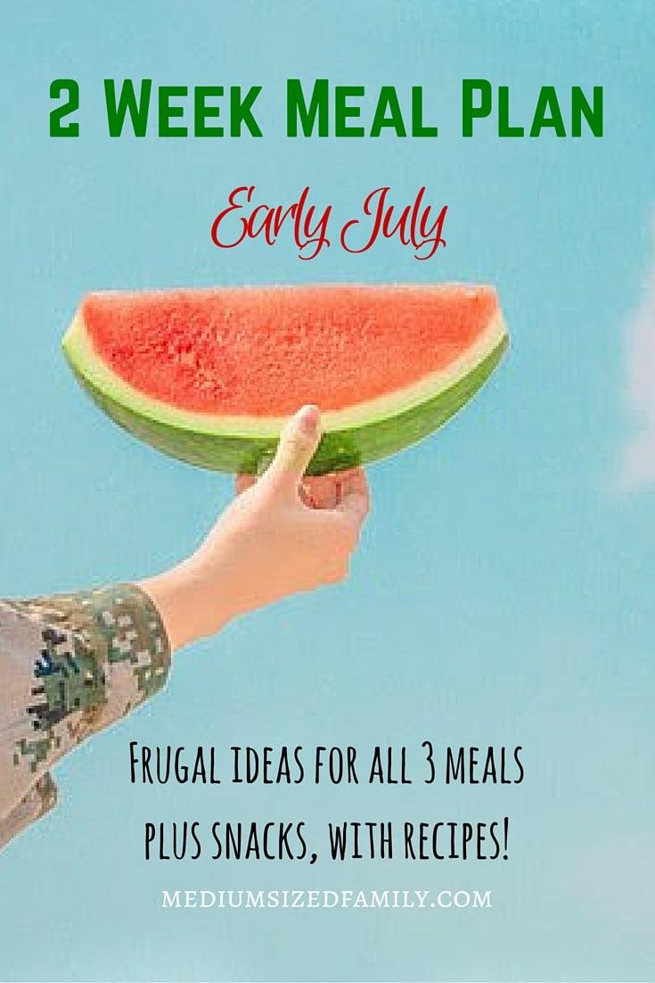 2 Week Meal Plan for early July. Get frugal menu planning ideas for all meals and snacks. Includes recipes! Looking for meal ideas to eat in July? This list of meals will give you a great start.
