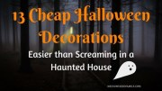 13 Cheap Halloween Decorations, Easier than Screaming in a Haunted House