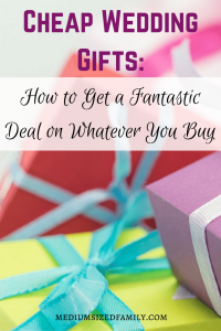 Cheap Wedding Gifts: How to Get a Fantastic Deal on Whatever You Buy. If you've been invited to a wedding, you're looking for cheap wedding gift ideas. Check out this method for saving on whatever you buy.