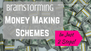 Secure Your Savings: Brainstorm Money Making Schemes