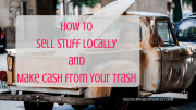Secure Your Savings: How to Sell Stuff Locally and Make Cash from Your Trash