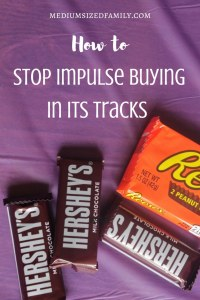 How to Stop Impulse Buying in Its Tracks Today. This post has a bunch of ways to stop yourself from that impulse purchase.
