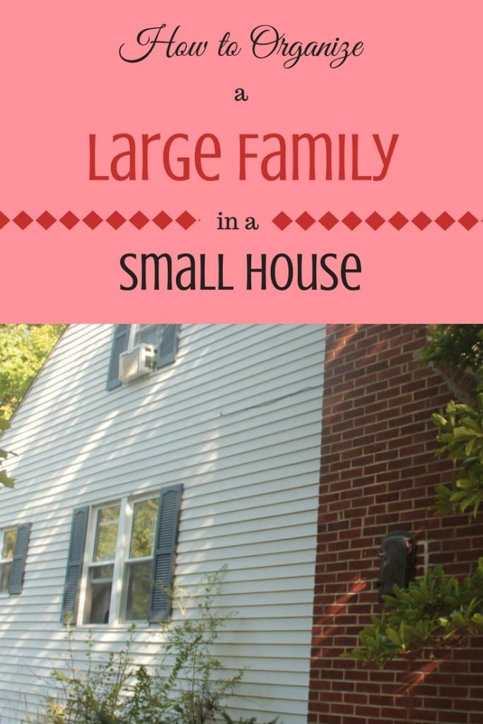 how to organize a large family in a small house