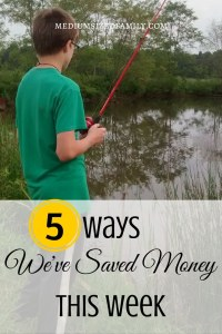 5 ways we've saved money this week episode 79
