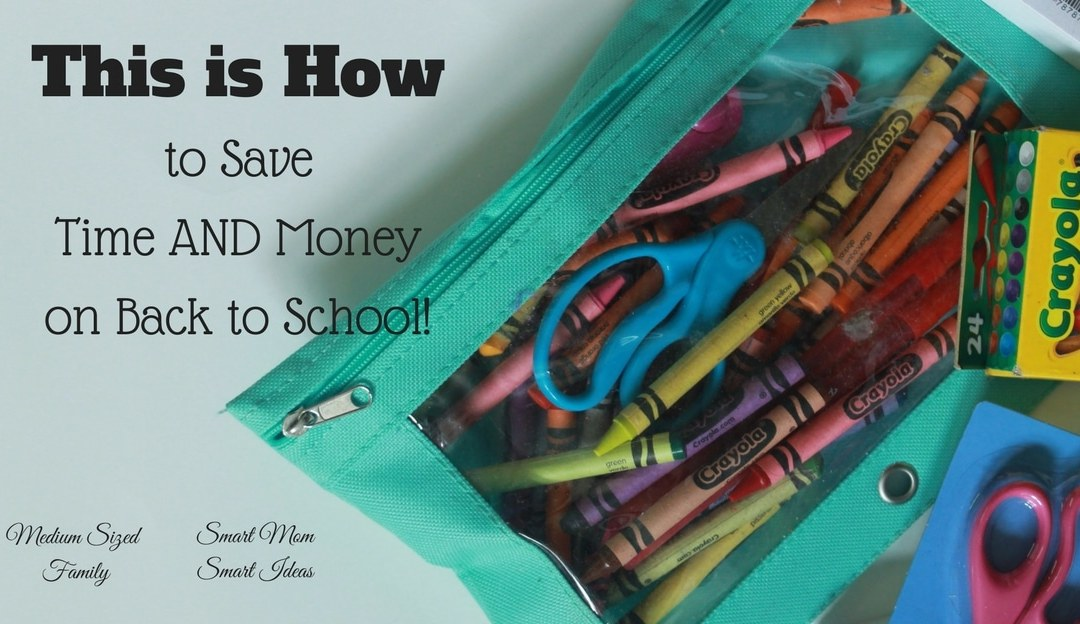 This is How You Save The Most Time and Money on Back to School