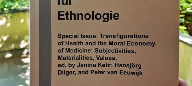 "New Publication ""Transfigurations of Health and the Moral Economy of Medicine: Subjectivities, Materialities, Values"""