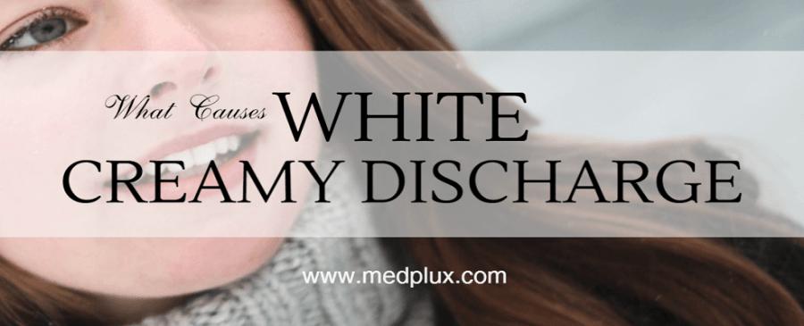 White Creamy Discharge