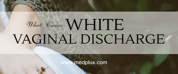 Thick White vaginal discharge