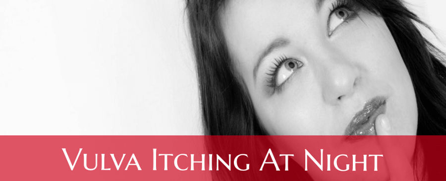 Vulva Itching Worst at Night (Private Part)