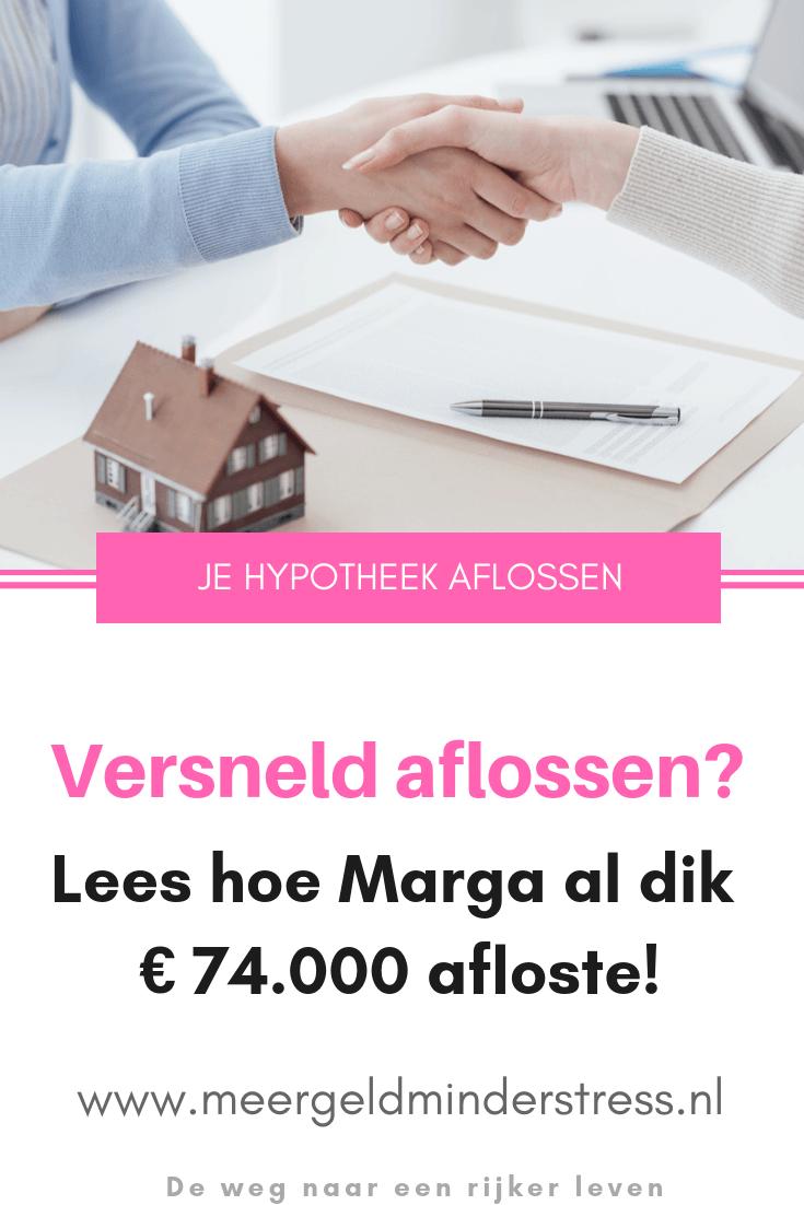 Hoe Marga haar hypotheek aflost - #hypotheekaflossen #versneldaflossen #geldbesparen #sparen #geldsparen